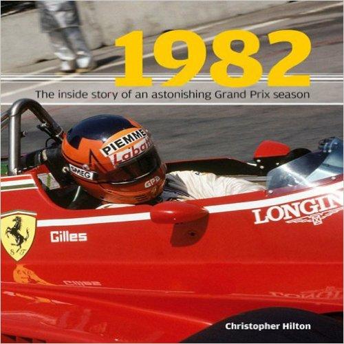 Book Review: 1982 – The Inside Story of the Sensational Grand Prix Season